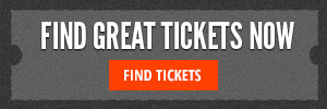 Find great tickets now!