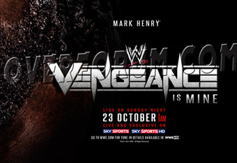 http://quickwrestlingnews.com/2011/08/mark-henry-featured-on-the-vengeance-ppv-poster/