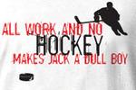 Allworknohockeyt-shirtthumb-1_crop_150x100