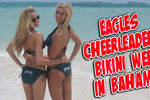 Eagles Cheerleader Bikini Shoot!