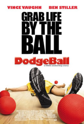 Movie_poster_dodgeball_a_true_underdog_story_display_image