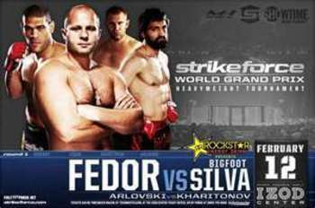 Strikeforce Heavyweight Tournament: Fedor VS. Silva
