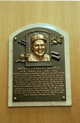 24 Jul 2000:  A general view of the plaque dedicated to Mickey Charles Mantle at the Baseball Hall of Fame in Cooperstown, New York.Mandatory Credit: Ezra O. Shaw  /Allsport