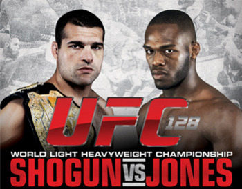 Which era will UFC 128 give birth to: Shogun or Jones?