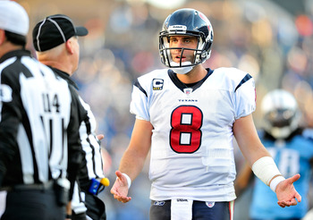 NASHVILLE, TN - DECEMBER 19:  Quarterback Matt Schaub #8 of the Houston Texans appeals to the officials after a being called for a penalty against the Tennessee Titans  at LP Field on December 19, 2010 in Nashville, Tennessee. The Titans defeated the Texa