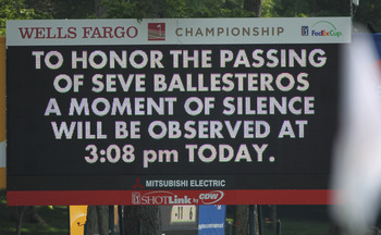 CHARLOTTE, NC - MAY 08:  A leaderboard displays a message about a moment of silence for the passing of golf legend Seve Ballesteros during the final round of the Wells Fargo Championship at the Quail Hollow Club on May 8, 2011 in Charlotte, North Carolina