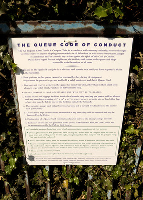 LONDON, ENGLAND - JUNE 21:  A 'queue code of conduct' notice is attached to a railing adjacent to members of the public queuing for tickets on the opening day of the Wimbledon tennis championships on June 21, 2010 in London, England. The prestigious grass