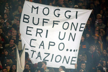 ROME - DECEMBER 1:  Roma fans express their feelings towards Juventus General Manager Luciano Moggi at the Serie A match between Roma and Juventus, played at the Olympic Stadium, Rome, Italy on November 1, 2002.  (Photo by Grazia Neri/Getty Images)