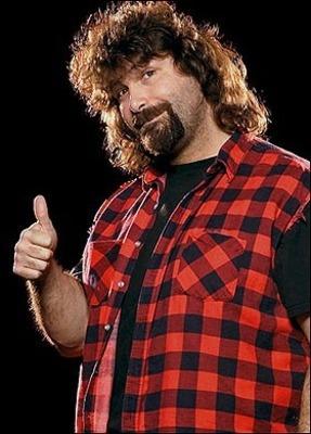 Mick Foley Have a nice day