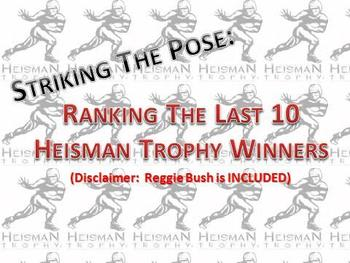 Striking the Pose: Ranking the Last 10 HEISMAN Trophy Winners