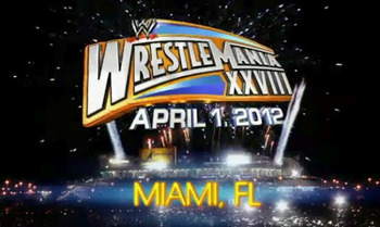 Wrestlemania 28 in Miami, FL