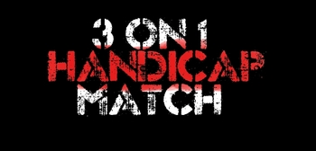 3 on 1 Handicap Match