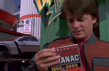 If you ever find a sports almanac from the future, make sure you know how to use it.