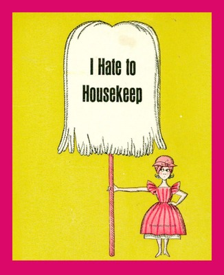 http://serendipityhandmade.blogspot.com/2012/03/i-hate-to-housekeep-part-three-chores.html