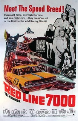 One of James Caan's first movies was Red Line 7000.