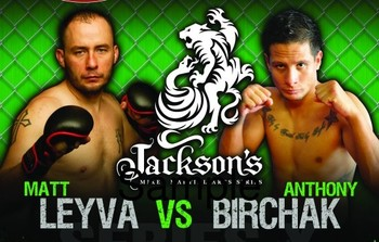 Leyva vs. Birchak Main Event for Jackson's MMA Series