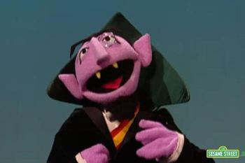 I asked Count von Count, and he couldn't help either.