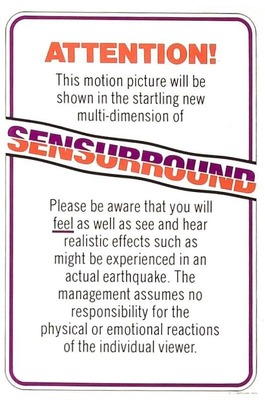 A Sensurround warning for Earthquake, one of the three motion pictures released with the technology.