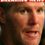 bret favre, your hero
