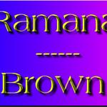 Ramana Brown