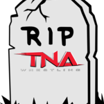 TNA is Already Dead