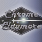 Chrome Claymore