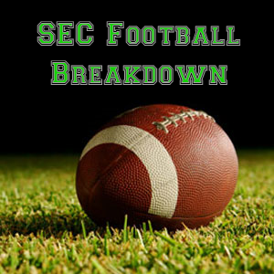 SEC Football Breakdown Podcast - http://www.secfootballbreakdown.com