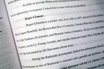 NEW YORK - DECEMBER 13:  A page mentioning All-Star pitcher Roger Clemens is seen in the report released by former Senator George J. Mitchell, the lead investigator in Major League Baseball's steroid scandal, December 13, 2007 in New York City. Mitchell w